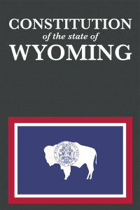 Wyoming Constitution front cover 800x1200